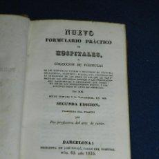 Libros antiguos: (M3.4) MILNE EDWARS Y P VAVASSEUR - NUEVO FORMULARIO PRACTICO DE HOSPITALES O COLECCION DE FORMULAS . Lote 110667659