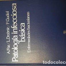 Libros antiguos: PATOLOGIA INFECCIOSA BASICA - ENFERMEDADES BACTERIANAS - ANTIBIOTICOS - SA-. Lote 110742359