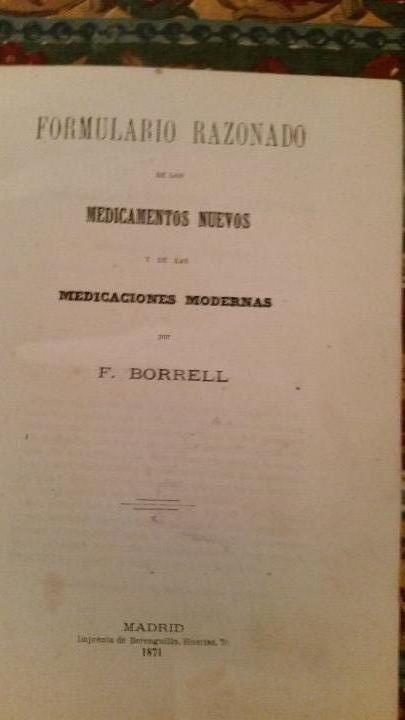 Libros antiguos: Tratado raro. Formulario Razonado de los medicamentos nuevos y de las medicaciones modernas. 1871. - Foto 2 - 63410856