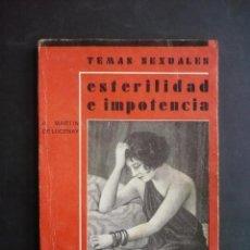 Libros antiguos: ESTERILIDAD E IMPOTENCIA. - LUCENAY, A. MARTÍN DE.. Lote 110872907