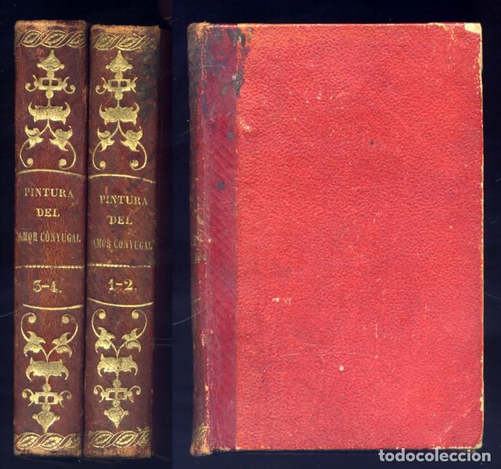 VENETTE, NICOLAS (1633-1698). PINTURA DEL AMOR CONYUGAL CONSIDERADO EN EL ESTADO DE MATRIMONIO. 1869 (Libros Antiguos, Raros y Curiosos - Ciencias, Manuales y Oficios - Medicina, Farmacia y Salud)