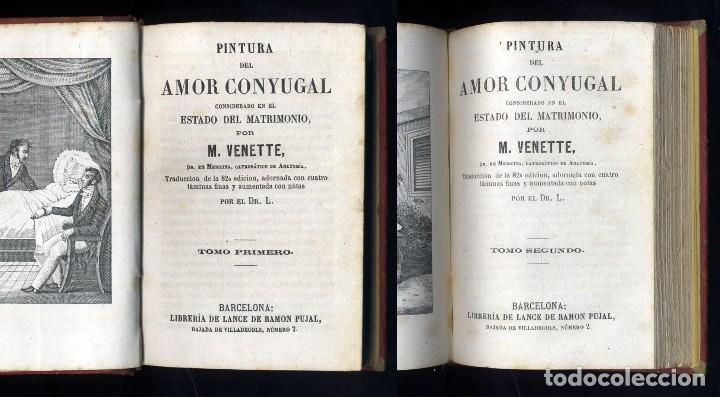 Libros antiguos: VENETTE, Nicolas (1633-1698). Pintura del amor conyugal considerado en el estado de matrimonio. 1869 - Foto 3 - 112857271