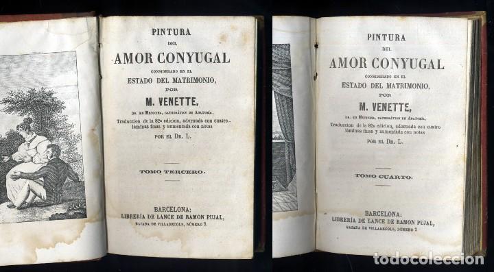 Libros antiguos: VENETTE, Nicolas (1633-1698). Pintura del amor conyugal considerado en el estado de matrimonio. 1869 - Foto 4 - 112857271