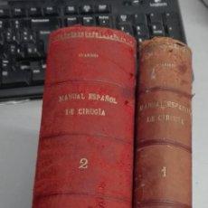 Libros antiguos: MANUAL ESPAÑOL DE CIRUGÍA / PATOLOGÍA GENERAL - PATOLOGÍA DE LAS REGIONES / VICTORIANO JUARISTI 1921. Lote 112859003