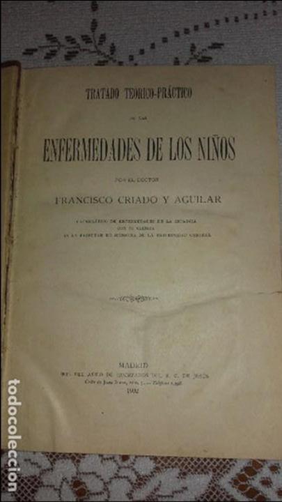 TRATADO DE LAS ENFERMEDADES DE LOS NIÑOS CRIADO Y AGUILAR 1902 (Libros Antiguos, Raros y Curiosos - Ciencias, Manuales y Oficios - Medicina, Farmacia y Salud)