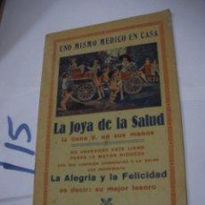 Libros antiguos: ANTIGUO LIBRO - LA JOYA DE LA SALUD. Lote 113205679