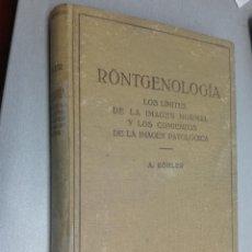 Libros antiguos: RÖNTGENOLOGÍA, LOS LÍMITES... / ALBAN KÖHLER / EDITORIAL LABOR 1933. Lote 113460759