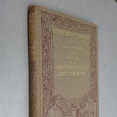 Libros antiguos: MANUAL DE LAS ENFERMEDADES DEL TIROIDES / DR. G. MARAÑON / MANUEL MARÍN EDITOR 1929. Lote 113567815