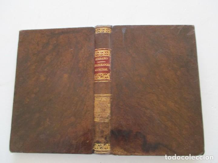 D. MATIAS NIETO SERRANO. ELEMENTOS PATOLOGÍA GENERAL. RM85773. (Libros Antiguos, Raros y Curiosos - Ciencias, Manuales y Oficios - Medicina, Farmacia y Salud)