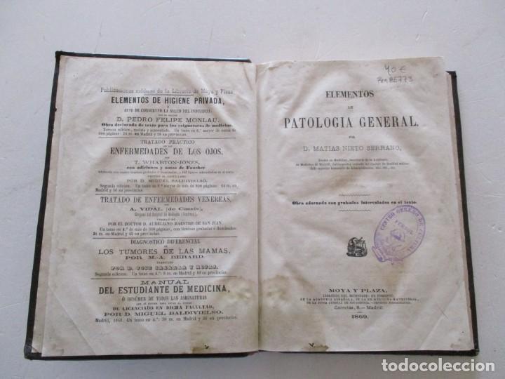Libros antiguos: D. MATIAS NIETO SERRANO. Elementos Patología General. RM85773. - Foto 2 - 113655247