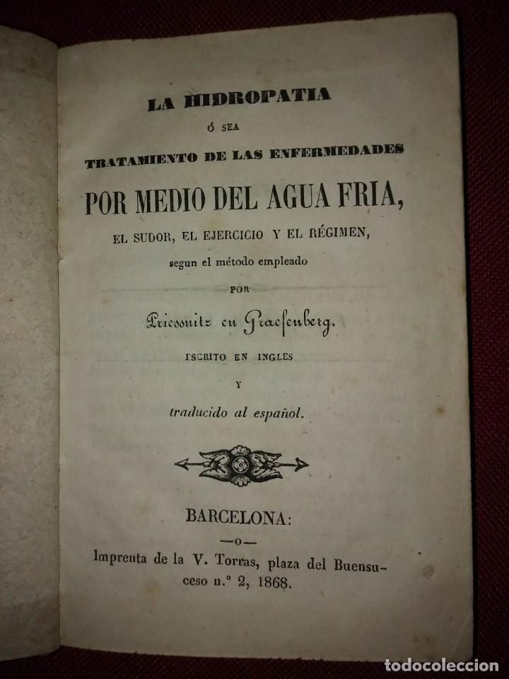 LA HIDROPATÍA, TRATAMIENTO DE ENFERMEDADES POR MEDIO DEL AGUA FRIA, PRIESSNITZ GRAEFENBERG 1868 (Libros Antiguos, Raros y Curiosos - Ciencias, Manuales y Oficios - Medicina, Farmacia y Salud)