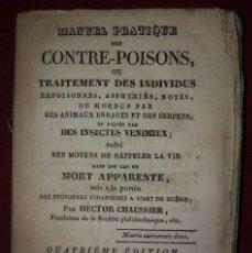 Libros antiguos: MANUEL PRATIQUE DES CONTRE-POISONS - 1836 - HECTOR CHAUSSIER - ANTÍDOTOS CONTRA VENENOS R50. Lote 114405599