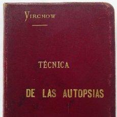 Libros antiguos: TÉCNICA DE LAS AUTOPSIAS. AÑO: 1894. RODOLFO VIRCHOW. BUEN ESTADO.. Lote 114783015
