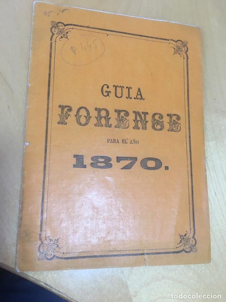 GUIA FORENSE PARA EL AÑO 1870. (Libros Antiguos, Raros y Curiosos - Ciencias, Manuales y Oficios - Medicina, Farmacia y Salud)