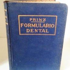 Libros antiguos: FORMULARIO DENTAL, DR. HERMANN PRINZ. 1ª EDICIÓN, 1913. CON PRÓLOGO DEL AUTOR. ÚNICO EN TC.. Lote 116075531