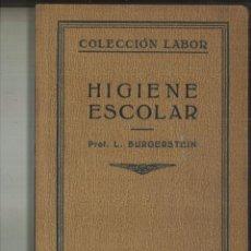 Libros antiguos: HIGIENE ESCOLAR. LEO BURGERSTEIN. Lote 116113955