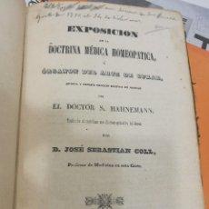 Libros antiguos: EXPOSICIÓN DE LA DOCTRINA MEDICA HOMEOPÁTICA,ORGANON DEL ARTE DE CURAR POR EL DOCTOR S.HAHNEMANN. Lote 116189483