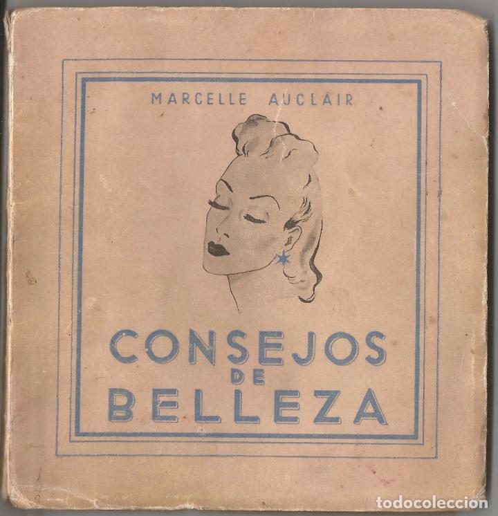 MARCELLE AUCLAIR – CONSEJOS DE BELLEZA – SAN SEBASTIAN (Libros Antiguos, Raros y Curiosos - Ciencias, Manuales y Oficios - Medicina, Farmacia y Salud)