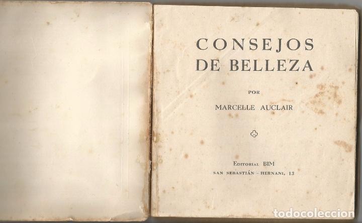 Libros antiguos: MARCELLE AUCLAIR – CONSEJOS DE BELLEZA – SAN SEBASTIAN - Foto 2 - 116385591