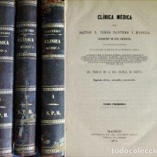 Libros antiguos: SANTERO Y MORENO, TOMÁS. CLÍNICA MÉDICA. MADRID, 1872-1876. TRES VOLÚMENES.. Lote 116517659