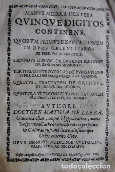 Libros antiguos: MANUS MEDICA DEXTERA QUINQUE DIGITOS CONTINENS...- MATHIA DE LLERA (LACORVILLA 1620 - ZARAGOZA 1677) - Foto 2 - 116627435
