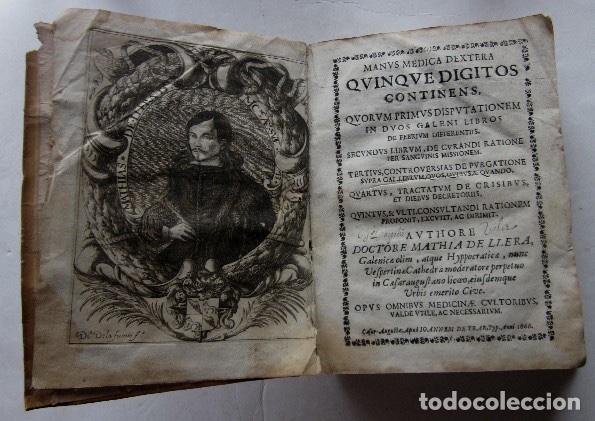 Libros antiguos: MANUS MEDICA DEXTERA QUINQUE DIGITOS CONTINENS...- MATHIA DE LLERA (LACORVILLA 1620 - ZARAGOZA 1677) - Foto 3 - 116627435