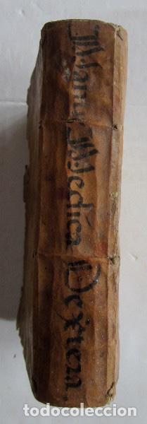 Libros antiguos: MANUS MEDICA DEXTERA QUINQUE DIGITOS CONTINENS...- MATHIA DE LLERA (LACORVILLA 1620 - ZARAGOZA 1677) - Foto 14 - 116627435