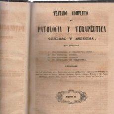 Libros antiguos: TRATADO COMPLETO DE PATOLOGIA Y TERAPEUTICA GENERAL Y ESPECIAL-TOMO II-MADRID 1843. Lote 117168575