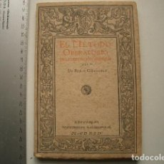 Libros antiguos: EL MÉTODO OPERATORIO DE LA DERIVACIÓN URINARIA Y SUS APLICACIONES TERAPÉUTICAS CIFUENTES, PEDRO PUB. Lote 117313691