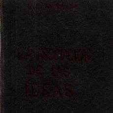 Libros antiguos: LA ASOCIACIÓN DE LAS IDEAS. DR. E CLAPARÉDE.TRADUCIDO POR DOMINGO BARNÉS.DANIEL JORRO, EDITOR, 1907. Lote 117619831