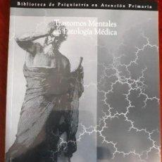 Libros antiguos: TRASTORNOS MENTALES EN PATOLOGÍA MÉDICA./ C. CASTO - L.PINTOR.. Lote 118185859