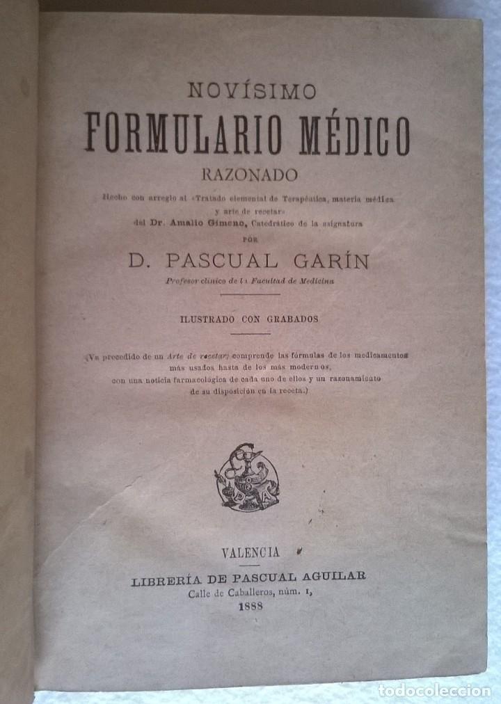Libros antiguos: 303-Formulario médico razonado 1888-Garín, Pascual - Foto 3 - 56544836