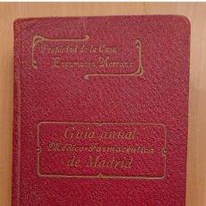 Libros antiguos: GUIA MÉDICO FARMACÉUTICA DE MADRID 1910, ESPUMOSOS HERRANZ. Lote 118591935