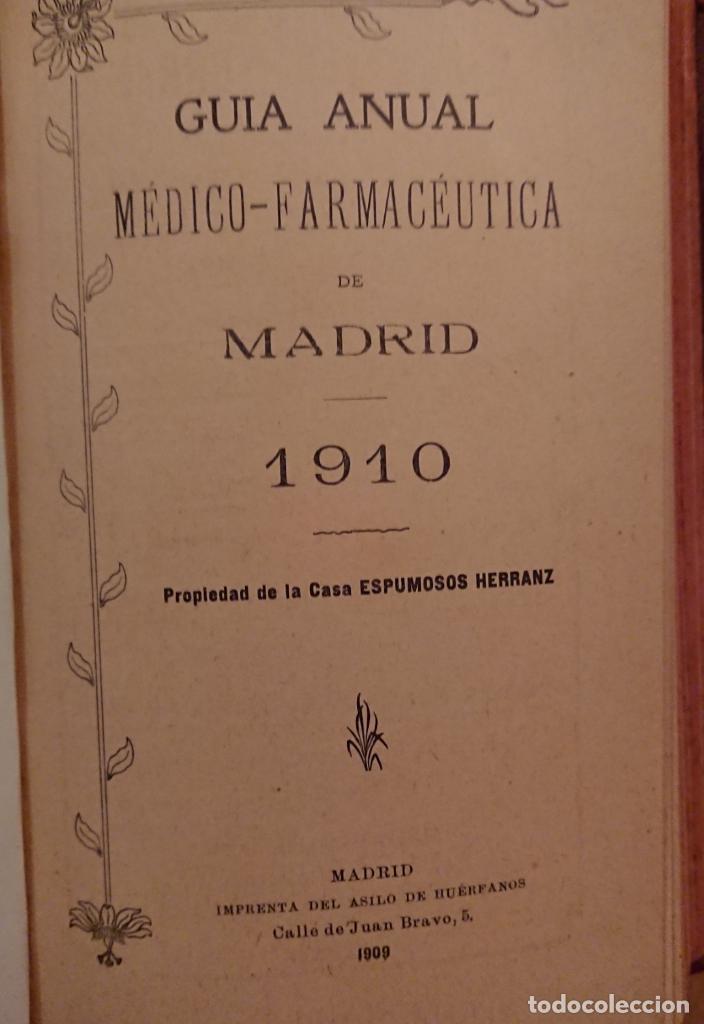 Libros antiguos: GUIA MÉDICO FARMACÉUTICA DE MADRID 1910, ESPUMOSOS HERRANZ - Foto 3 - 118591935