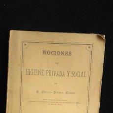 Libros antiguos: NOCIONES DE HIGIENE PRIVADA Y SOCIAL. - RIBERA GÓMEZ,EMILIO. - 1881 - SEGUNDA EDICION. Lote 118904479
