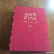 Libros antiguos: LIBRO GREGORIO MARAÑÓN OBRAS COMPLETAS, VOLUMEN IV, ARTÍCULOS Y OTROS TRABAJOS, ESPASA CALPE, 1968. Lote 118950703