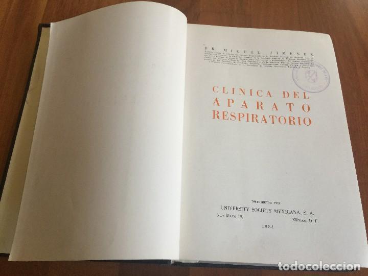 Libros antiguos: Libro CLÍNICA DEL APARATO RESPIRATORIO, DR Jimenez, University Society Mexicana 1954 - Foto 4 - 118955719