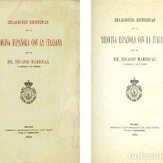 Libros antiguos: MARISCAL, NICASIO. RELACIONES HISTÓRICAS DE LA MEDICINA ESPAÑOLA CON LA ITALIANA. 1924.. Lote 119427879
