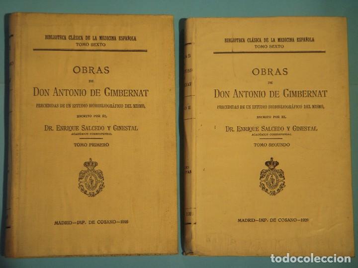 OBRAS DE ANTONIO DE GIMBERNAT (2 TOMOS) - ENRIQUE SALCEDO - IMPR. DE COSANO, 1926-8 (INTONSO) (Libros Antiguos, Raros y Curiosos - Ciencias, Manuales y Oficios - Medicina, Farmacia y Salud)
