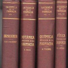 Libros antiguos: LA ESCUELA DE LA FARMACIA (LABOR, 1926) CUATRO TOMOS. Lote 121380439