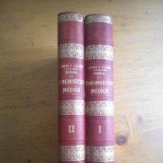 Libros antiguos: MANUAL DE DIAGNOSTICO MEDICO DEBOVE - ACHARO JOSE ESPASA EDITOR BARCELONA 1900 . Lote 121590315
