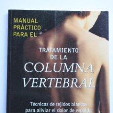 Libros antiguos: TRATAMIENTO DE LA COLUMNA VERTEBRAL. Lote 122267399