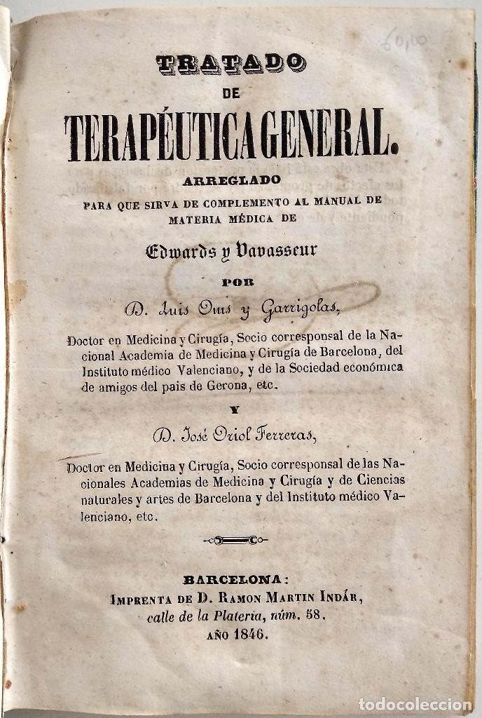 Libros antiguos: TRATADO DE TERAPÉUTICA GENERAL - LUIS OMS Y GARRIGOLAS Y JOSÉ ORIOL FERRERAS - AÑO 1846 - Foto 4 - 123352823