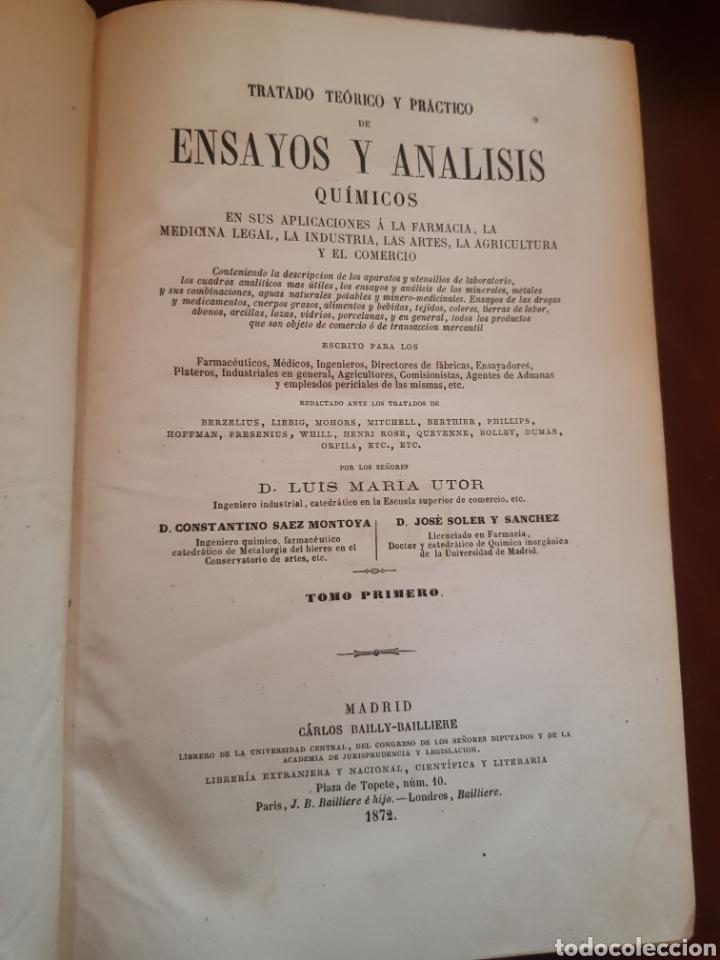 RARO LIBRO DE TRATADO TEÓRICO Y PRÁCTICO DE ENSAYOS Y ANÁLISIS QUÍMICOS DE LUIS MARÍA UTOR 1872 (Libros Antiguos, Raros y Curiosos - Ciencias, Manuales y Oficios - Medicina, Farmacia y Salud)