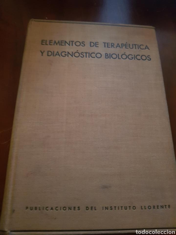 Libros antiguos: Elementos de terapéutica y diagnóstico biológicos - Foto 2 - 123483928