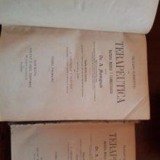 Libros antiguos: 2 TOMOS TRATADO ELEMENTAL DE TERAPÉUTICA DR A MANQUAT. Lote 123487542