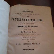 Libros antiguos: APUNTES HISTORIA DE LA MEDICINA DADOS POR DON JUAN GINE 1868 A 1869. Lote 123491535