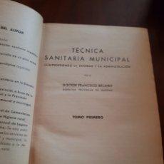 Libros antiguos: TÉCNICA SANITARIA MUNICIPAL DOCTOR BECARES. Lote 123500320