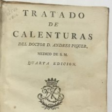 Libros antiguos: TRATADO DE LAS CALENTURAS. - PIQUER, ANDRÉS. MADRID, 1760.. Lote 123231192