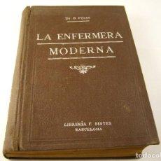 Libros antiguos: LA ENFERMERA MODERNA , DR. B. PIJOAN 1937. Lote 125076603